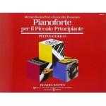 Bastien Pianoforte per il piccolo principiante Preparatorio A